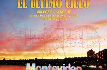 Museos en la Noche: 'El último cielo'