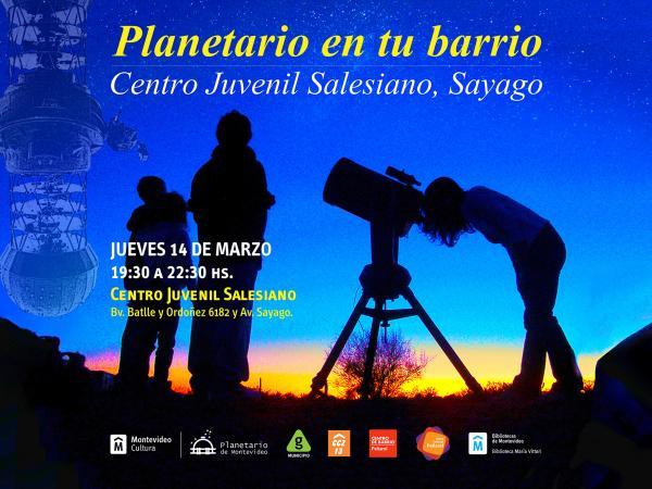 Planetario en tu barrio -  Centro Juvenil Salesiano, Sayago
